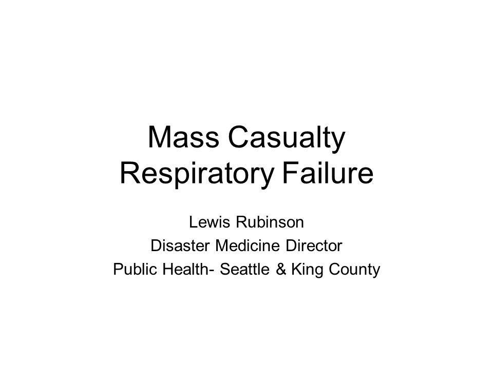 Emergency Mass Critical Care Beds ICUs usually 5-15% of total inpatient beds In past, hospitals have made approximately 20% inpatient beds available within 24 hours by recalling staff, canceling surgeries, expedited discharges Within 24 hrs increase hospital total critical care space by 2-4 fold if critically ill/injures given admission priority –For sustained events likely increase critical care space 5-10 fold over traditional ICU capacity.