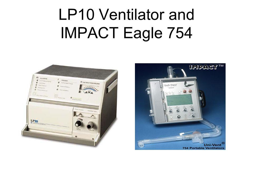 LP10 Ventilator and IMPACT Eagle 754