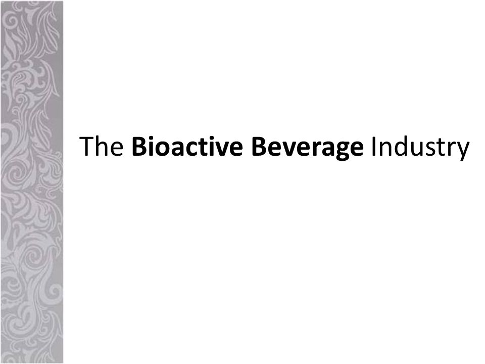 The Bioactive Beverage Industry