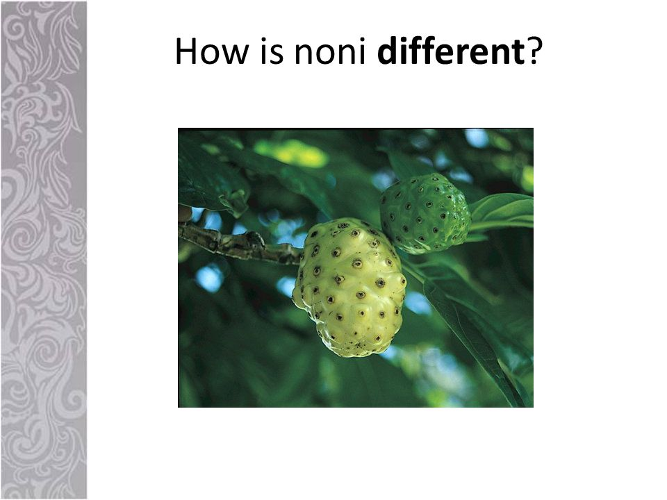 How is noni different