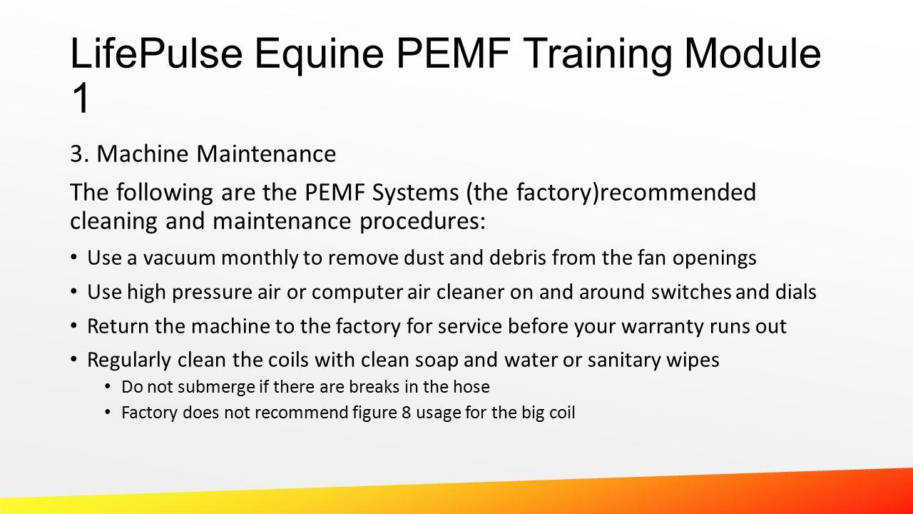 LifePulse Equine PEMF Training Module 1 3.