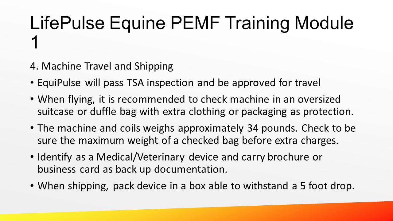 LifePulse Equine PEMF Training Module 1 4.