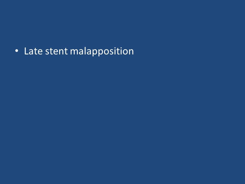 Late stent malapposition