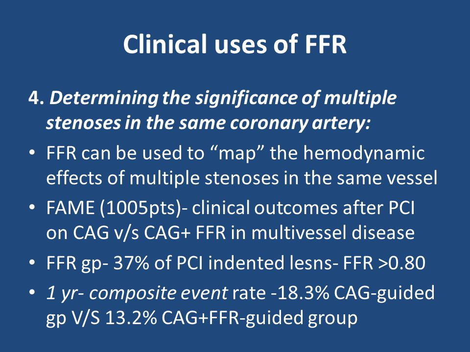 Clinical uses of FFR 4.