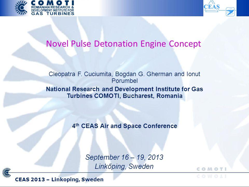 CEAS 2013 – Linkoping, Sweden Novel Pulse Detonation Engine Concept Cleopatra F.