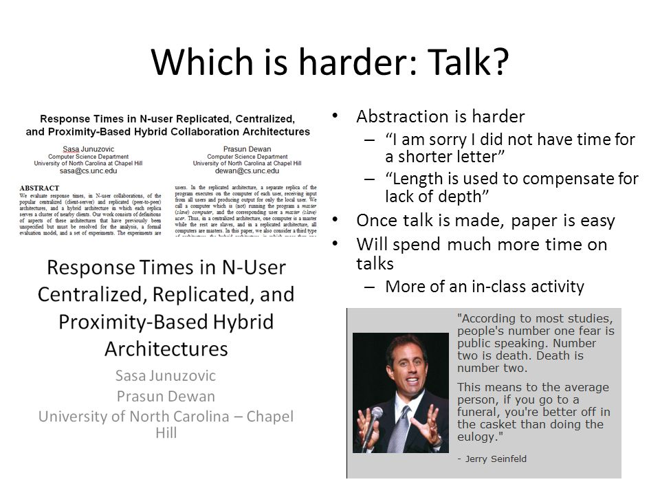 Which is harder: Talk.