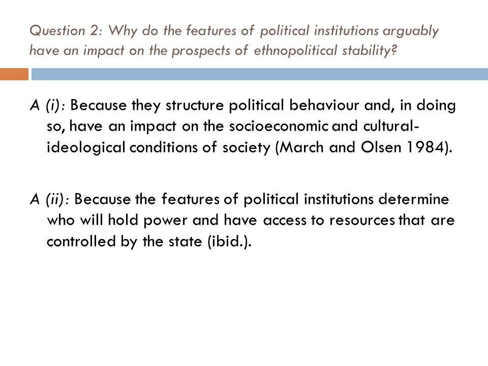 Question 3: Why, according to Lijphart, is majoritarian democracy not suitable for multiethnic societies.