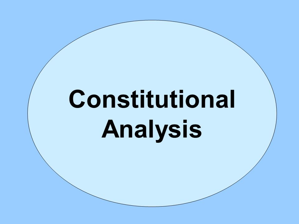 Constitutional Analysis