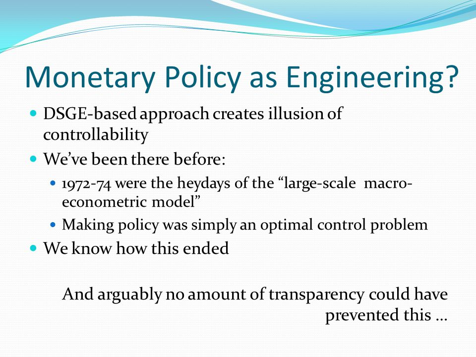 Monetary Policy as Engineering.