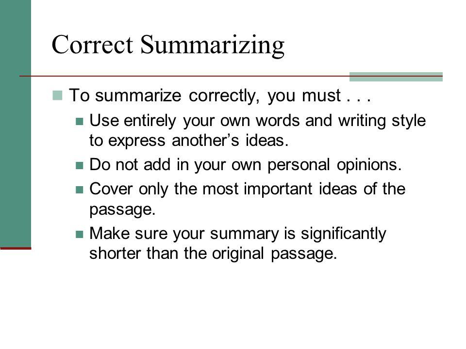 When should you summarize.
