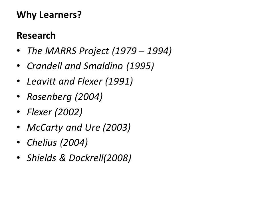 Why Learners.