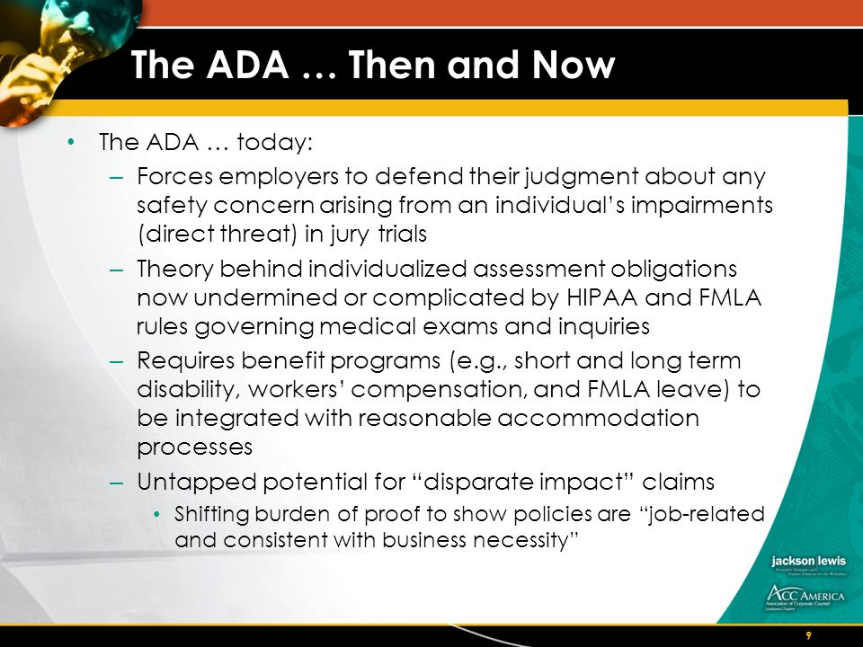 ADA Issues To Watch … Still awaiting final ADAAA Regulations Workplace safety and injury prevention policies – EEOC v.