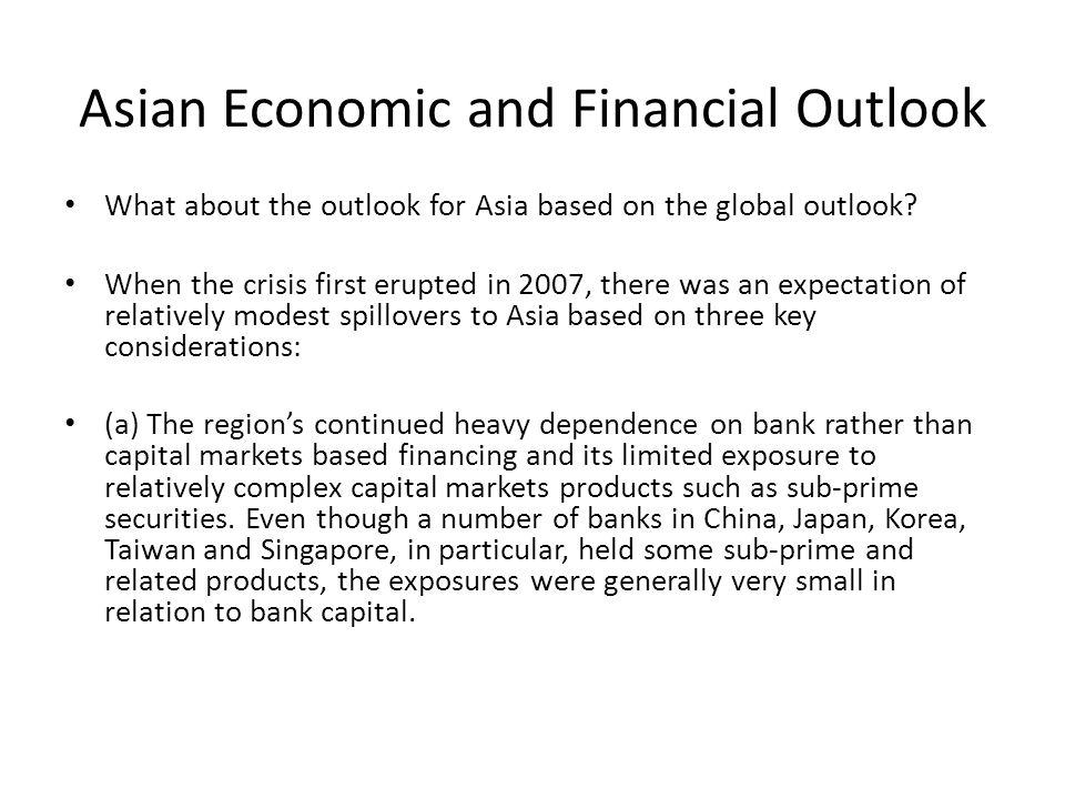 Asian Economic and Financial Outlook What about the outlook for Asia based on the global outlook.