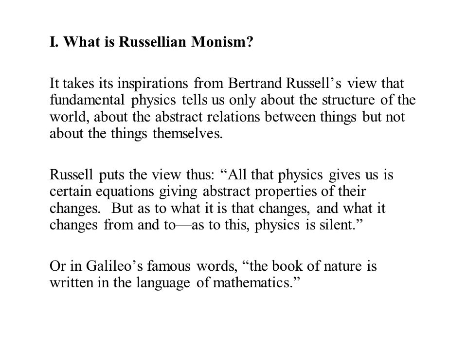 I. What is Russellian Monism.
