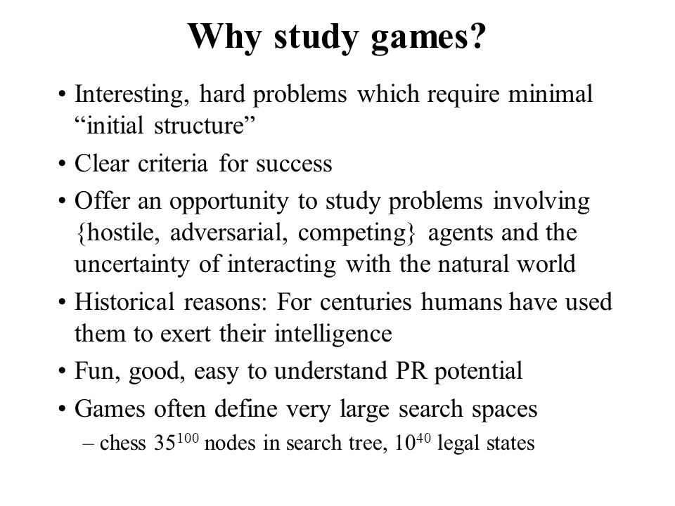 High-Performance Game Programs  Many game programs are based on alpha-beta + iterative deepening + extended/singular search + transposition tables + huge databases +...