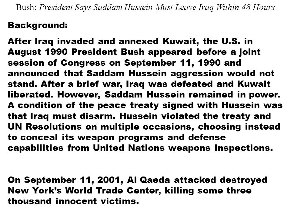 Background: After Iraq invaded and annexed Kuwait, the U.S. in August 1990 President Bush appeared before a joint session of Congress on September 11,