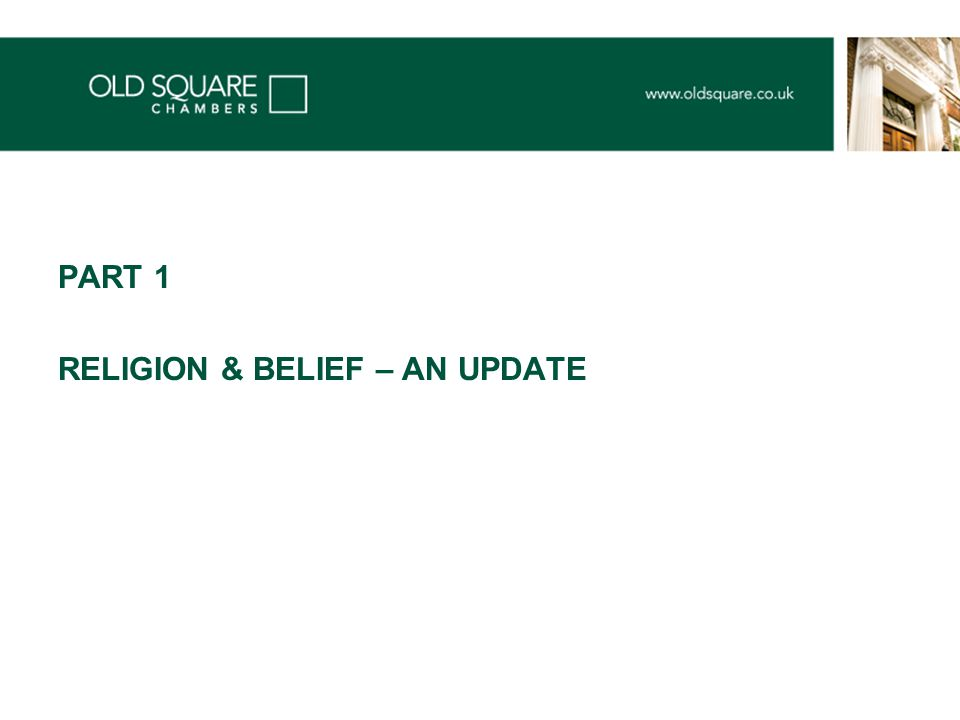 PART 1 RELIGION & BELIEF – AN UPDATE