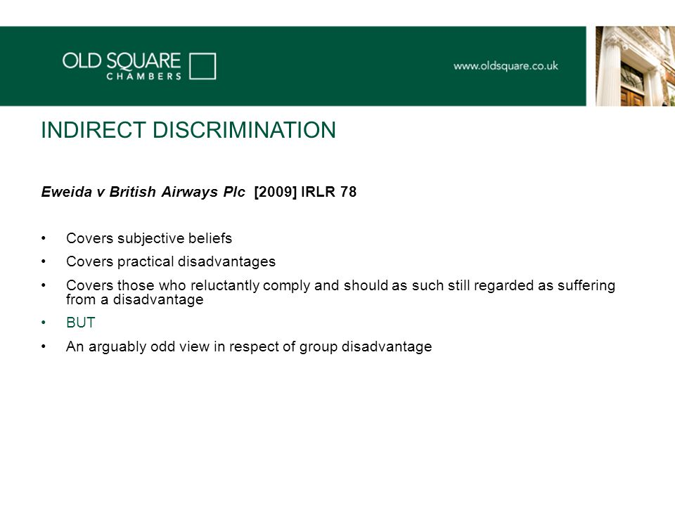 A DIFFERENT APPROACH IN RESPECT OF INDIRECT DISCRIMINATION .