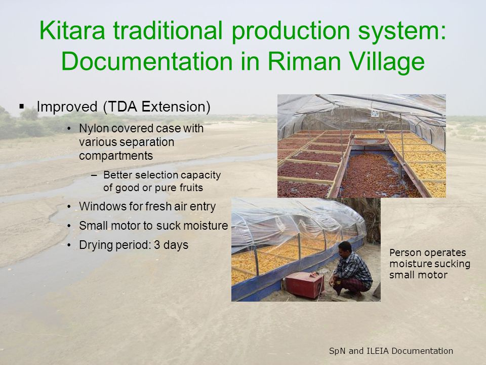 SpN and ILEIA Documentation Kitara traditional production system: Documentation in Riman Village  Improved (TDA Extension) Nylon covered case with va