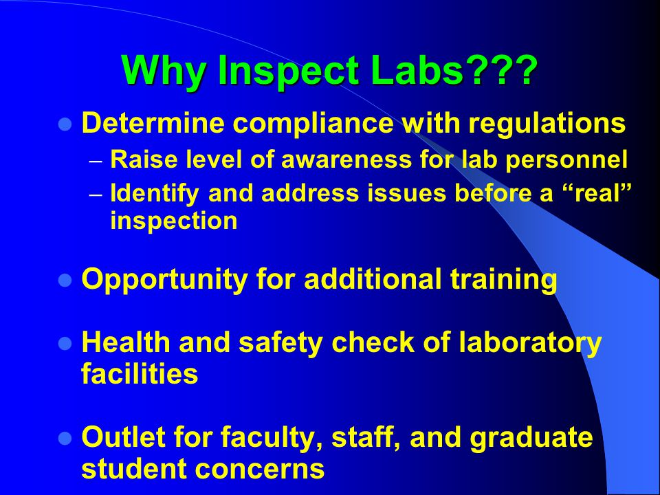 Inspecting Labs How to inspect labs – Use of checklists vs.