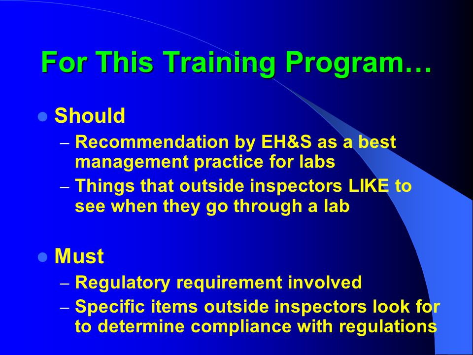 Hazard Assessment Signage Program (HASP) All labs should have HASP signage on outside of door HASP will be available on the EH&S webpage soon Need to submit updates to your DSR – HASP files need to be sent to EH&S to convert the updates for you – Contact Robin Goodloe at 5-5613 or jag16@cornell.edu