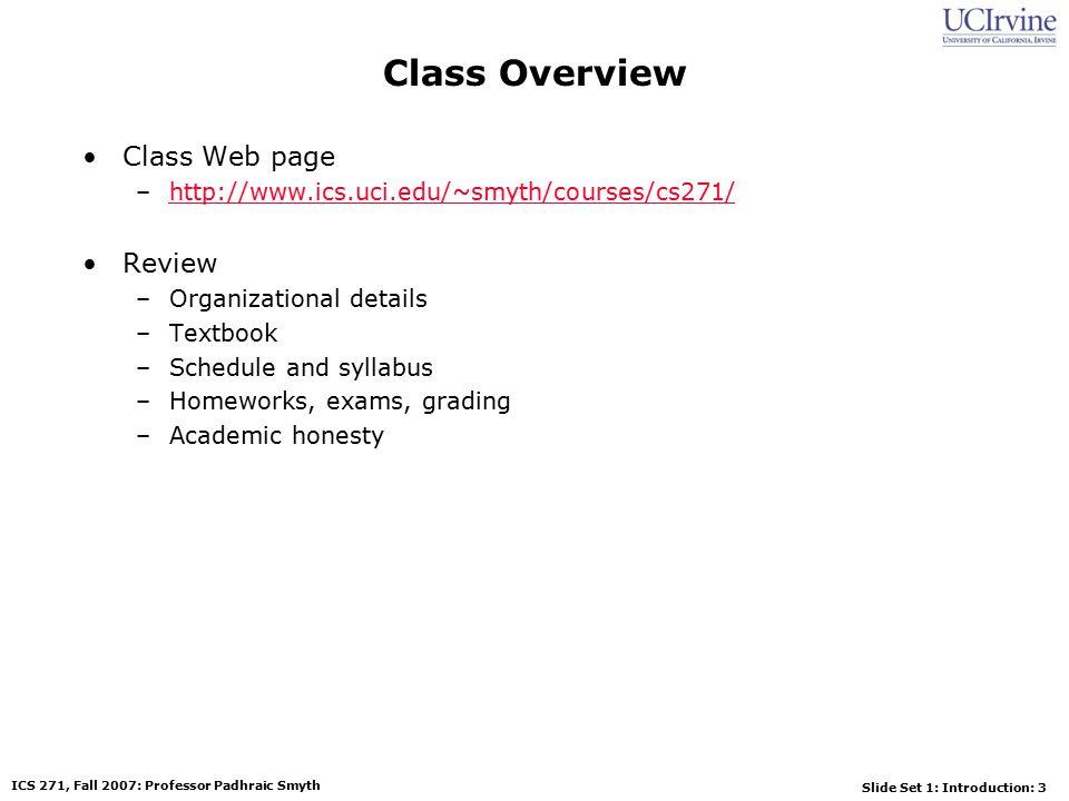 Slide Set 1: Introduction: 34 ICS 271, Fall 2007: Professor Padhraic Smyth Recognition v.