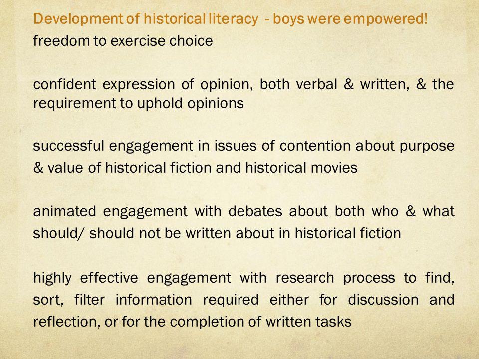 Development of historical literacy - boys were empowered.