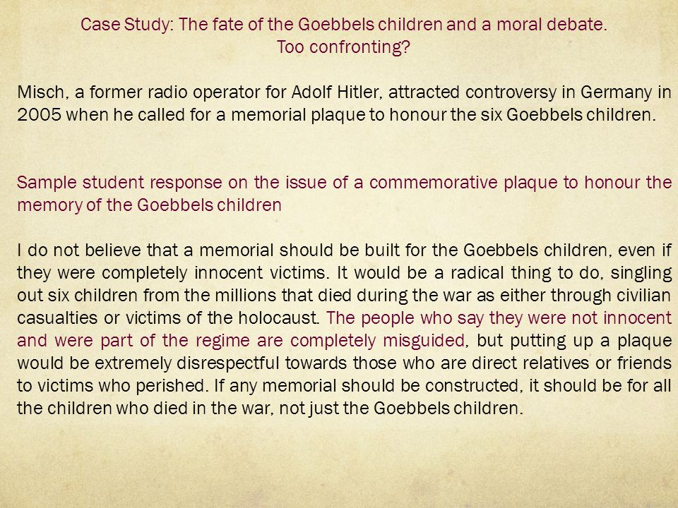 Case Study: The fate of the Goebbels children and a moral debate.