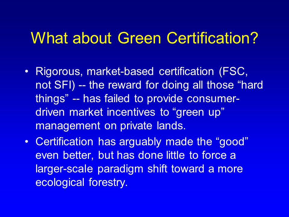 What about Green Certification.