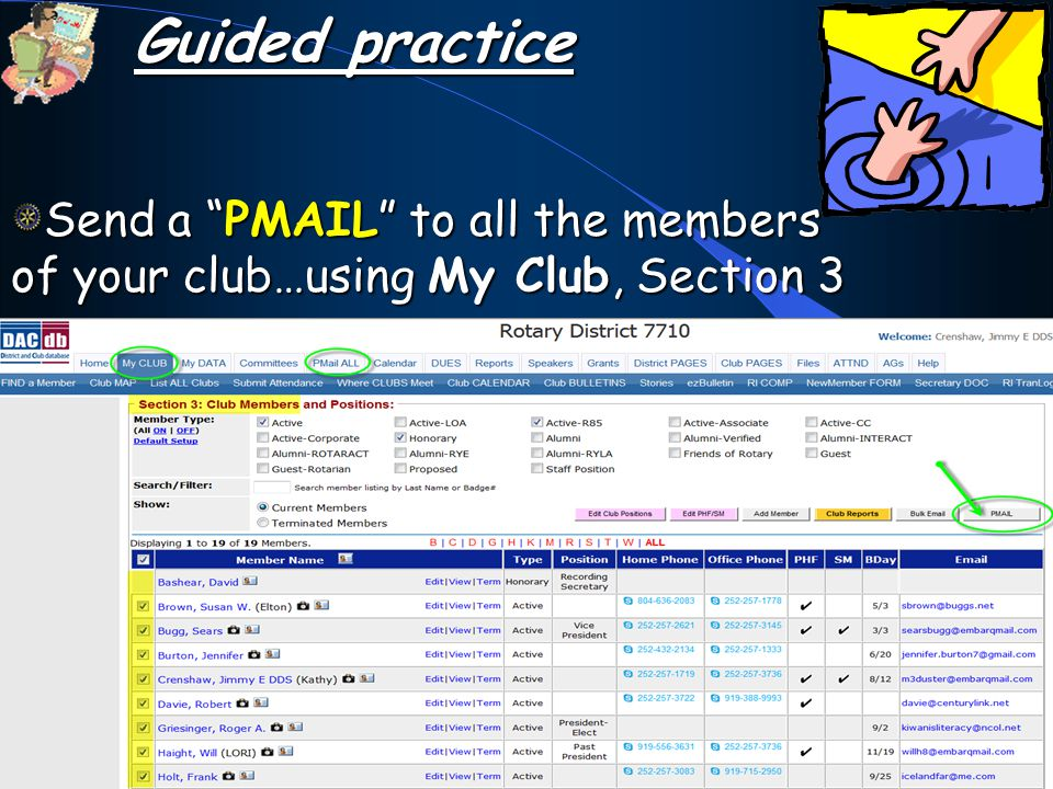 Send a PMAIL to all the members of your club…using My Club, Section 3 Guided practice