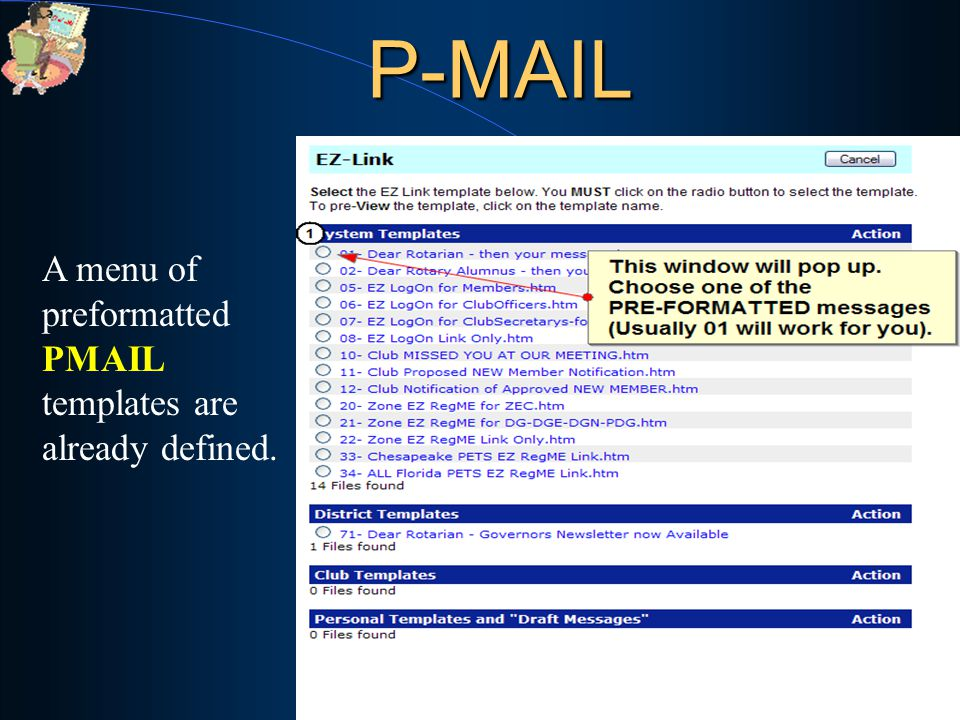 56 P-MAIL A menu of preformatted PMAIL templates are already defined.