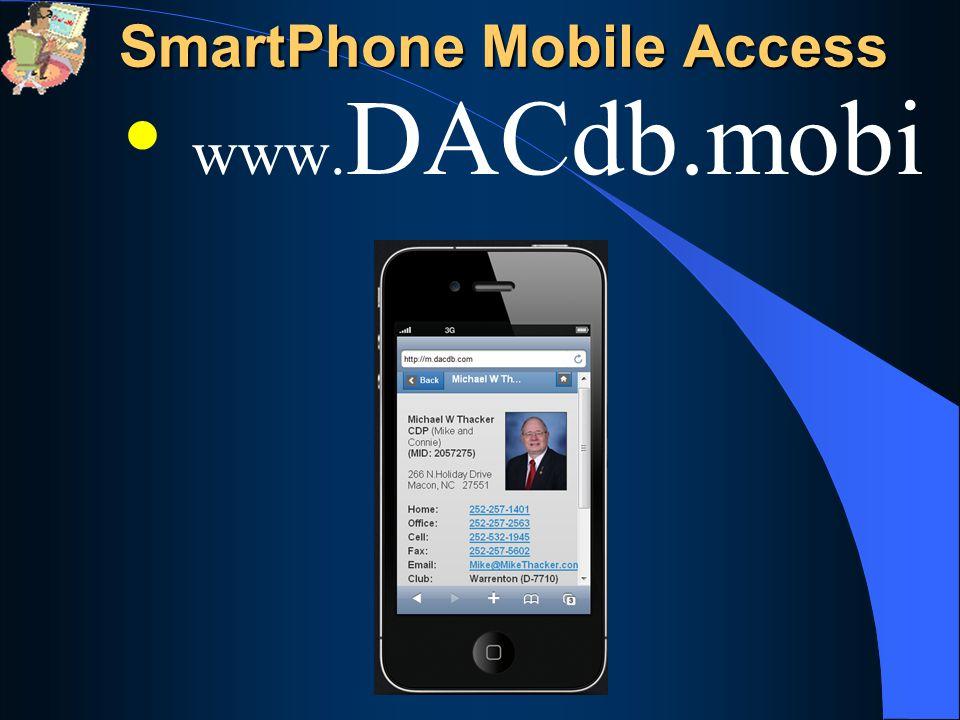 SmartPhone Mobile Access www. DACdb.mobi