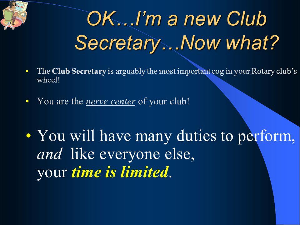 OK…I'm a new Club Secretary…Now what.
