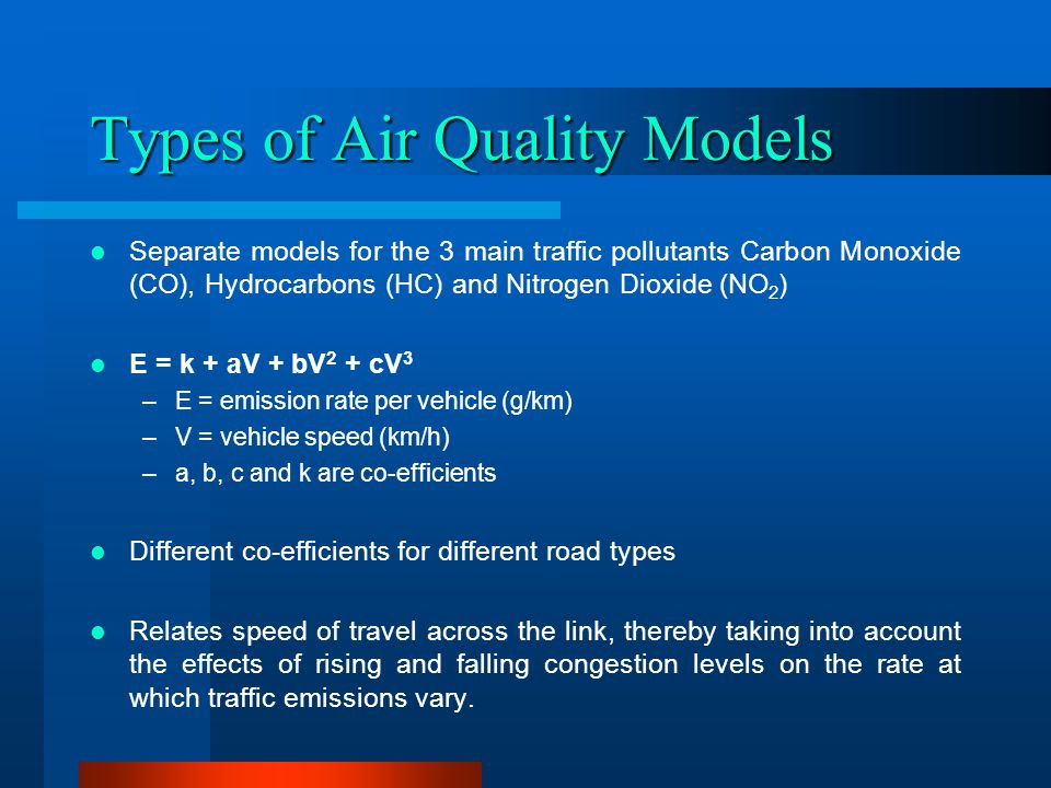 Results of Tests The models tested against actual measured accident and air pollution data Results show new models are statistically satisfactory, with the accident models a little better than the air quality This is arguably due to the vast amount of data used to develop the accident database