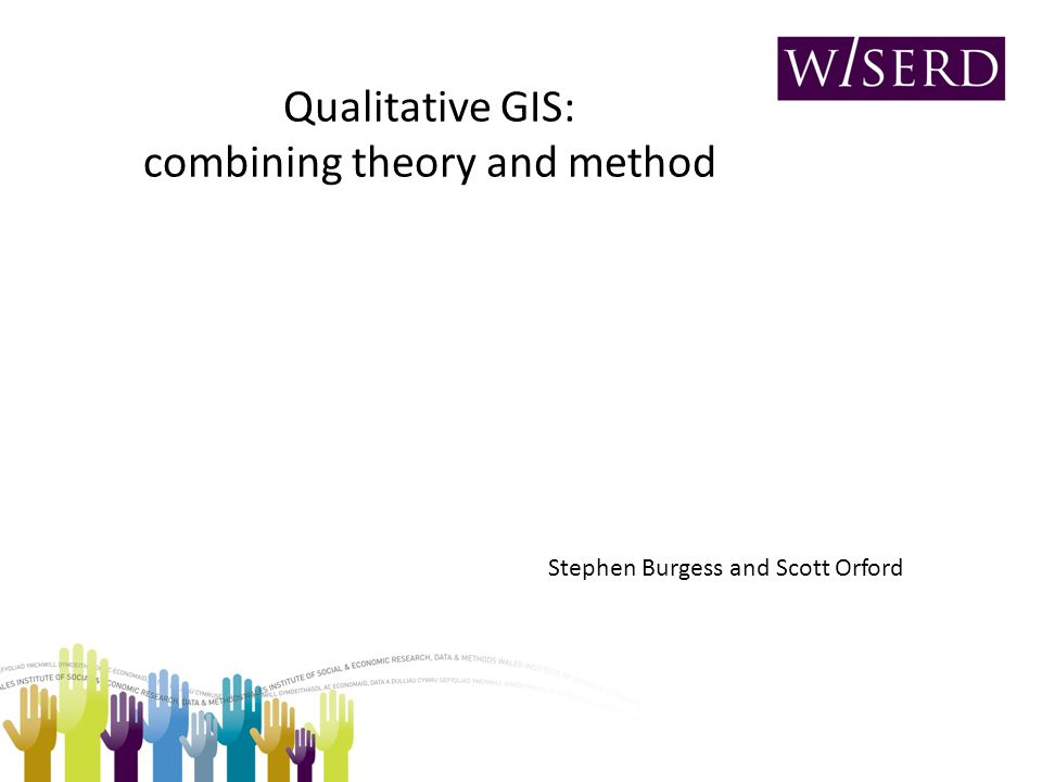Qualitative GIS: exploring theory and method The past few years have witnessed a cross-disciplinary growth of interest in the integration of qualitative and quantitative spatial data, particularly within a GIS environment.