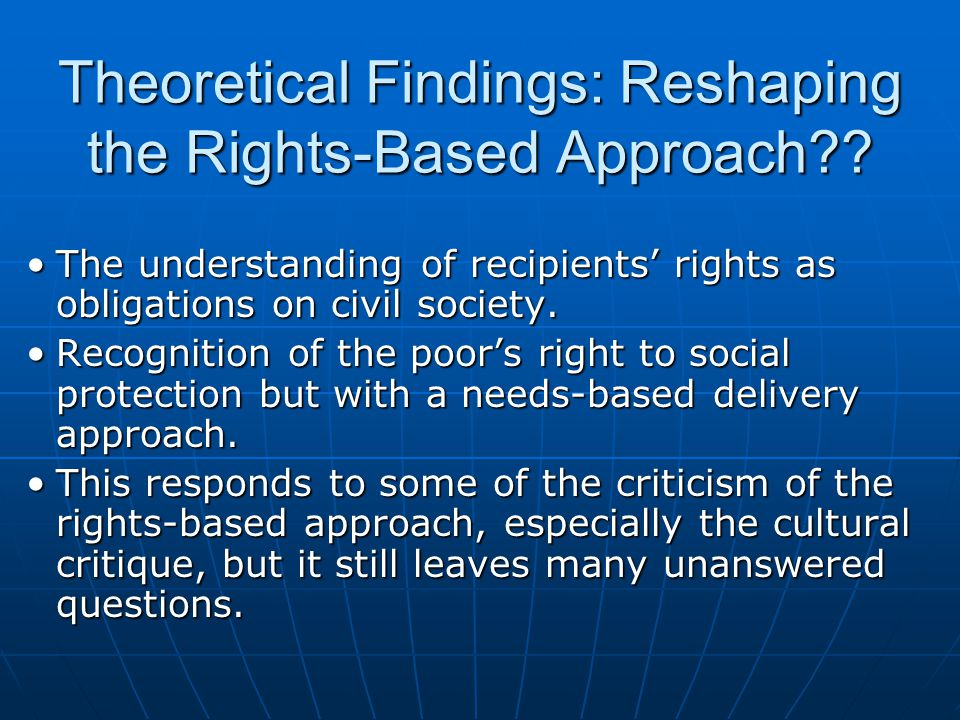 Theoretical Findings: Reshaping the Rights-Based Approach .