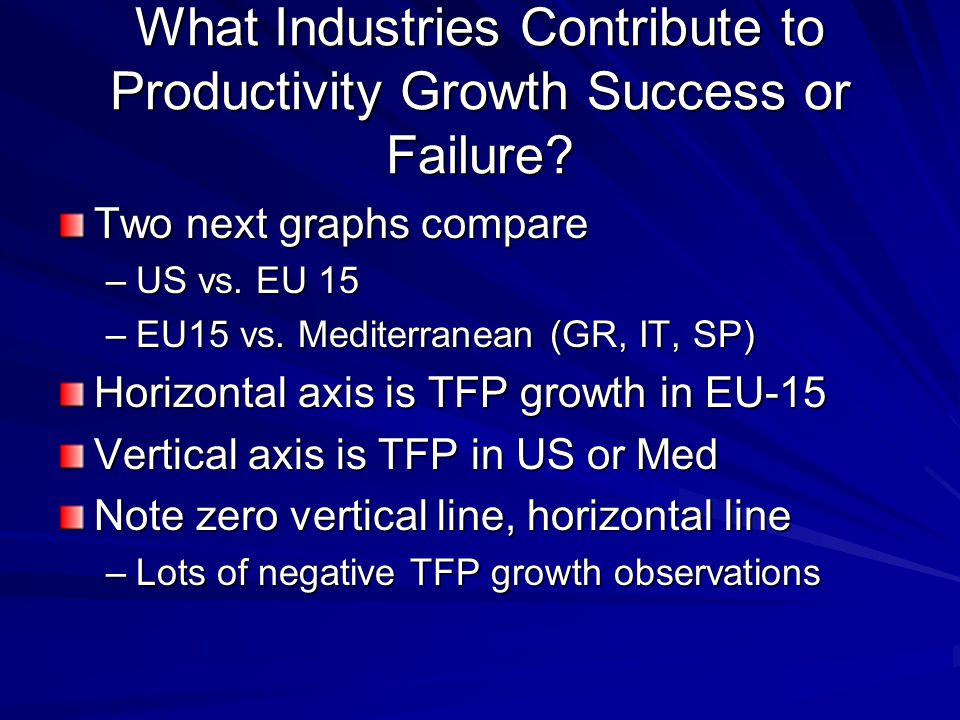 What Industries Contribute to Productivity Growth Success or Failure.