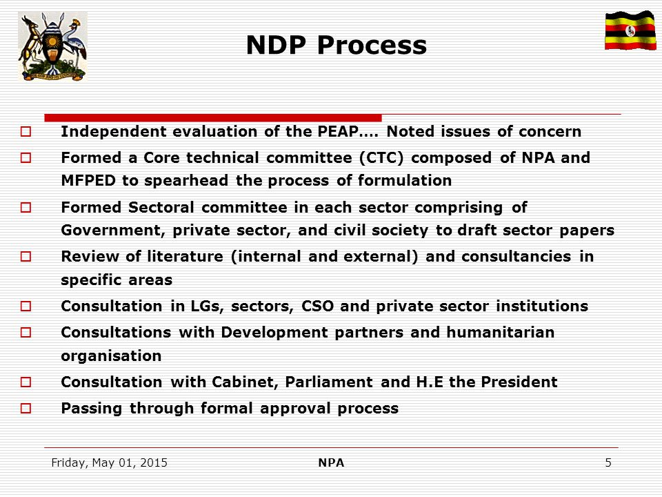 Friday, May 01, 2015NPA16 NPoA Versus NDP (Areas not covered )  Some areas under fostering constitutional democracy like  Highly political actions: like reverse the presidential term limit  Review the representation of special interest groups