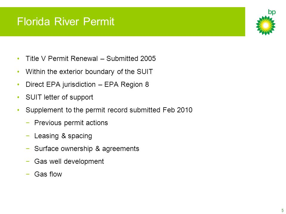 5 Florida River Permit Title V Permit Renewal – Submitted 2005 Within the exterior boundary of the SUIT Direct EPA jurisdiction – EPA Region 8 SUIT letter of support Supplement to the permit record submitted Feb 2010 −Previous permit actions −Leasing & spacing −Surface ownership & agreements −Gas well development −Gas flow