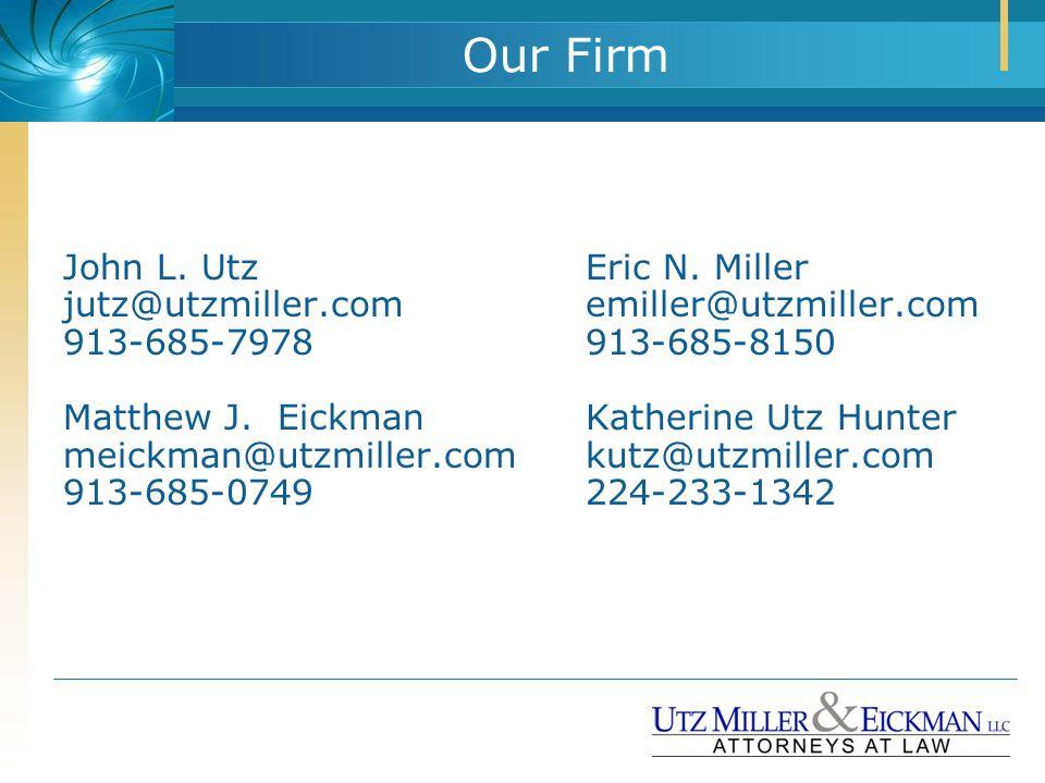 Our Firm John L. UtzEric N.