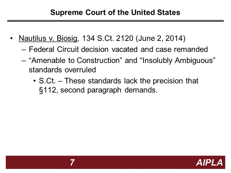 7 7 7 AIPLA Supreme Court of the United States Nautilus v.