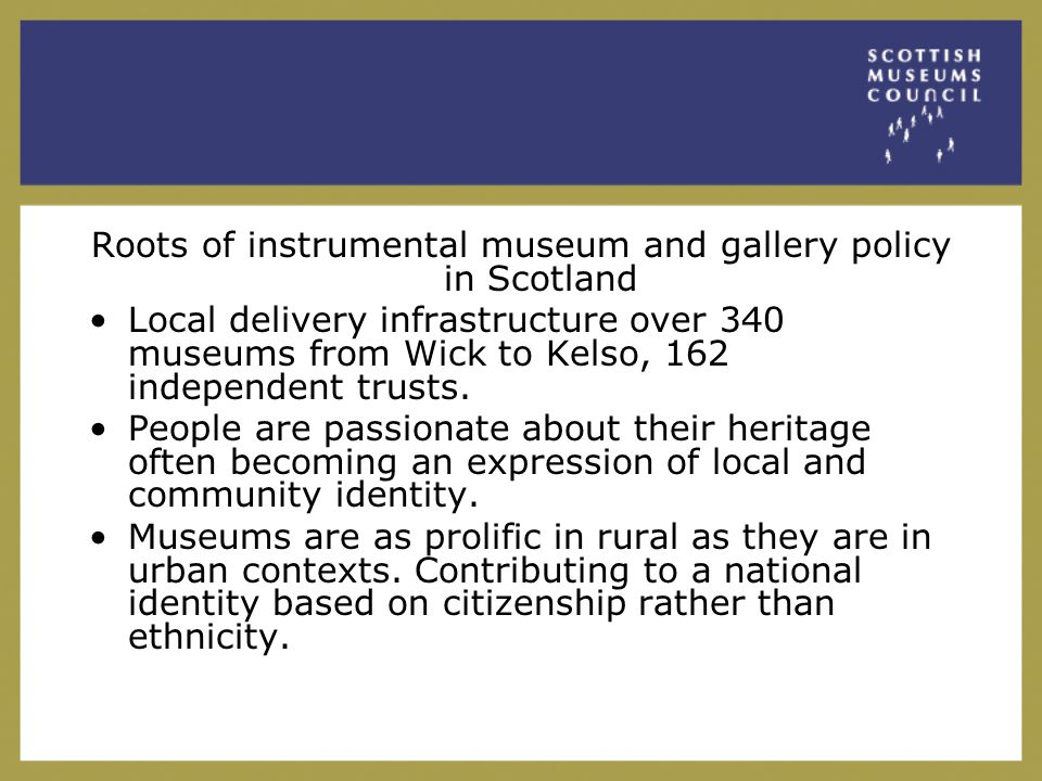 Impact of instrumental policy upon the management of museums and galleries.