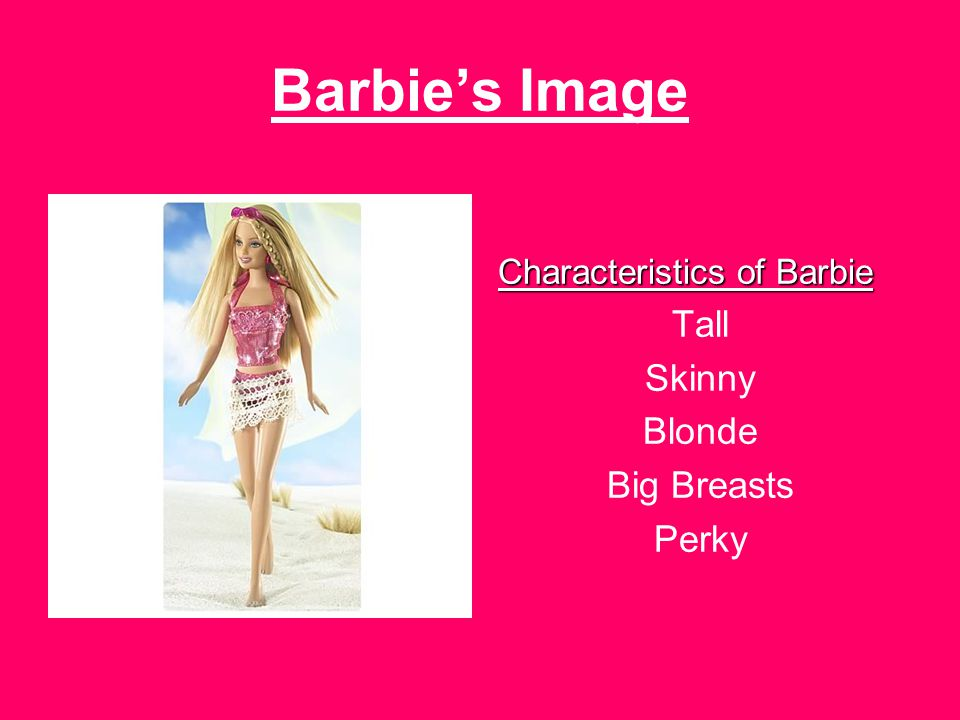 Celebrities and the Barbie Image Today, most celebrities seem to all want the same look.