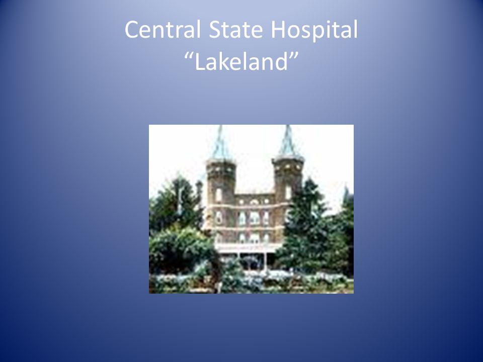 "Central State Hospital ""Lakeland"""