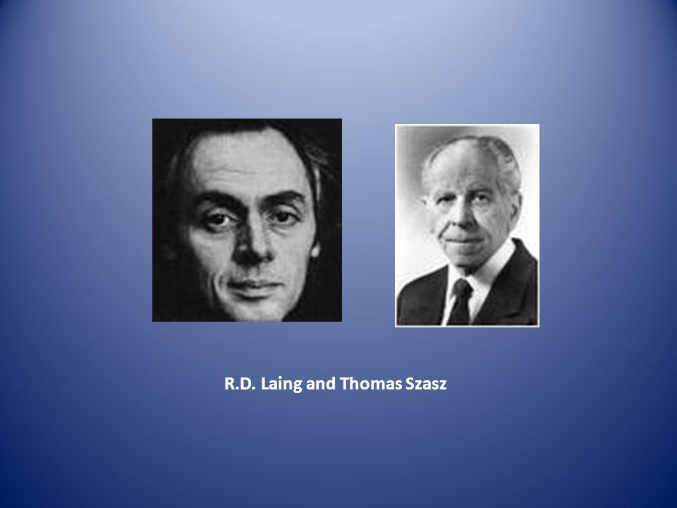 R.D. Laing and Thomas Szasz