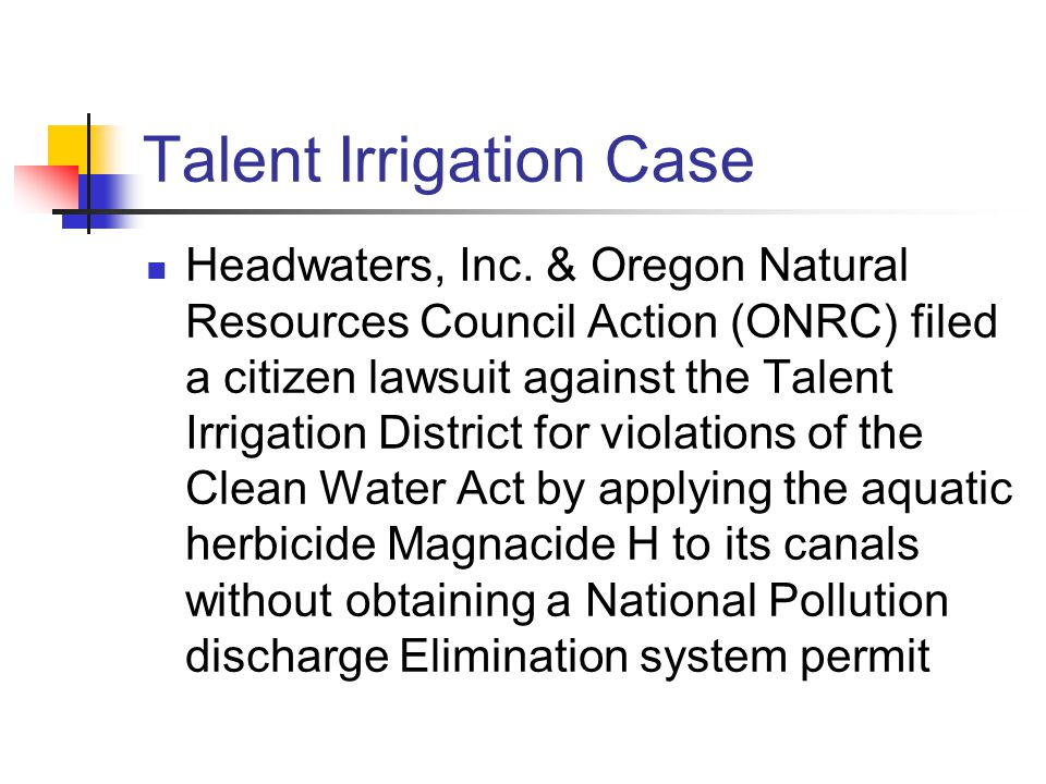 Talent Irrigation Case Headwaters, Inc.