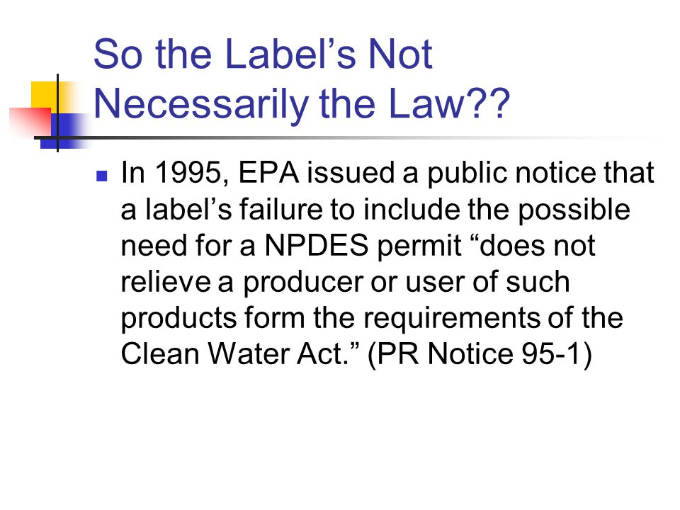 So the Label's Not Necessarily the Law .