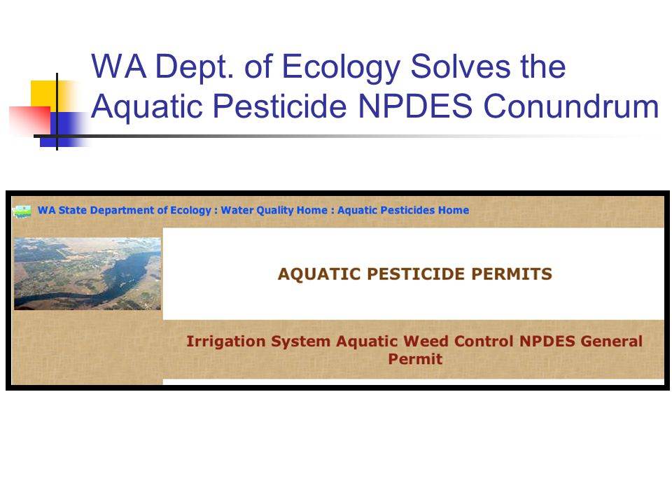 WA Dept. of Ecology Solves the Aquatic Pesticide NPDES Conundrum