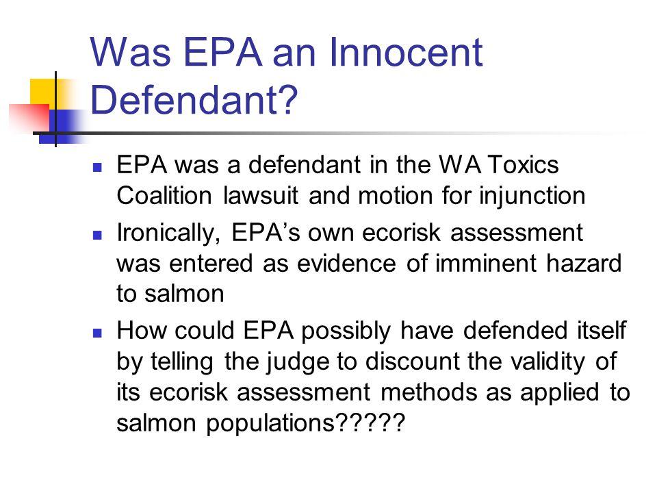 Was EPA an Innocent Defendant.