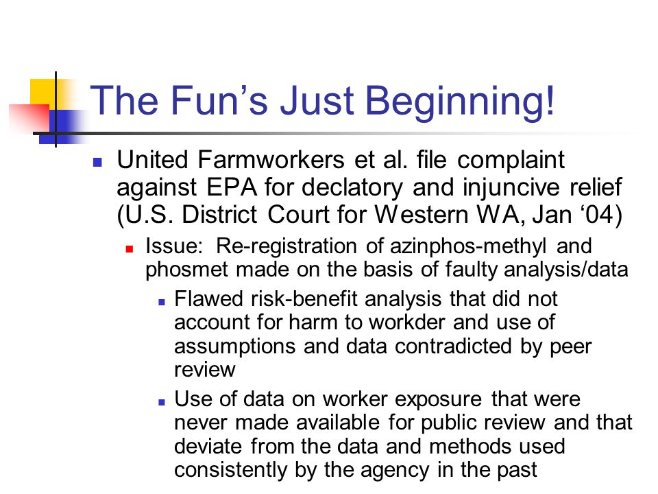 The Fun's Just Beginning. United Farmworkers et al.